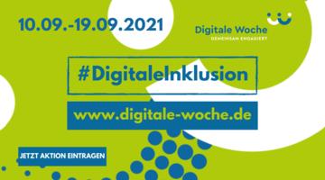 Share-Pic der Digtialen Woche mit allen wichtigen Infos: Aktionszeitraum 10. bis 19. September, Schwerpunkt Digitale Inklusion, Websiete www.digitale-woche.de